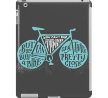 You Can't Buy Happiness iPad Case/Skin