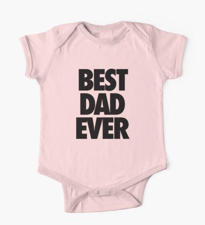 BEST DAD EVER One Piece - Short Sleeve