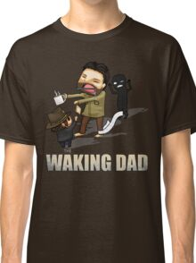 The Waking Dad Classic T-Shirt
