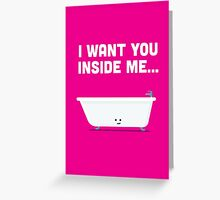 Character Building - Valentines - Bathtub - Inside Me Greeting Card