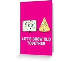 Character Building - Valentines - Cheese - Grow Old Greeting Card