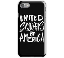 United Squats of America - Funny Workout Gym Fitness Trainer Saying 2 iPhone Case/Skin