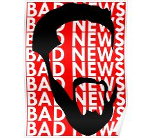 The Face of Bad News Poster