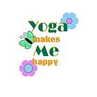 Yoga make me happy by ramanandr
