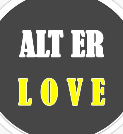 Alt er love (Skam) Sticker