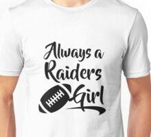 Always a Raiders Girl Unisex T-Shirt