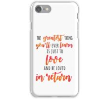The Greatest Thing iPhone Case/Skin
