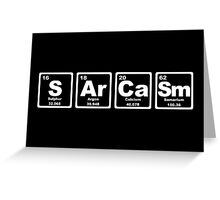 Sarcasm - Periodic Table Greeting Card