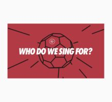 WHO DO WE SING FOR? Kids Tee