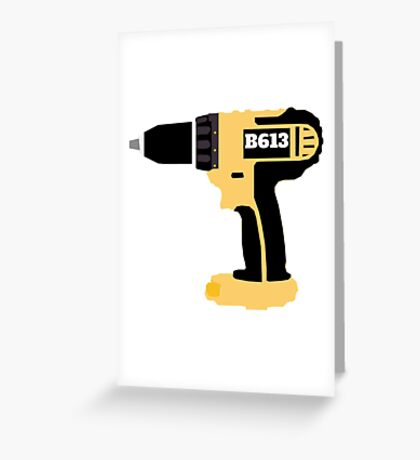 B613 Drill Greeting Card