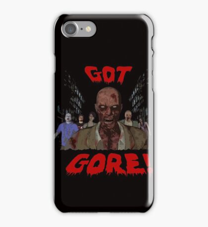 GOT GORE ZOMBIE ATTACK iPhone Case/Skin