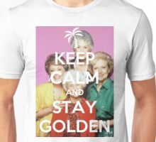 Keep Calm and Stay Golden Unisex T-Shirt