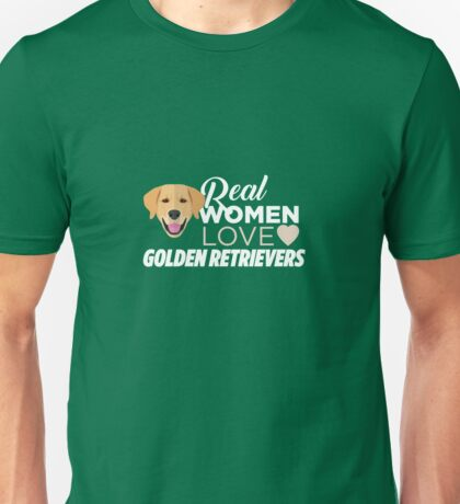 Real Women Love Golden Retrievers Unisex T-Shirt
