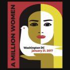 Women's March On Washington 2017 by WISDOMWEAR