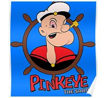 Pinkeye the Sailor Poster
