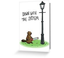 Anarchist Beaver Greeting Card