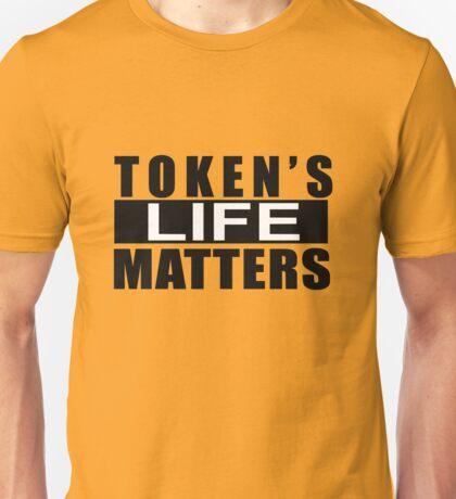 Token Life's Matters Merchandise Unisex T-Shirt