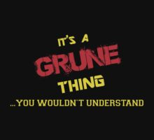 It's A GRUNE thing, you wouldn't understand !! by itsmine