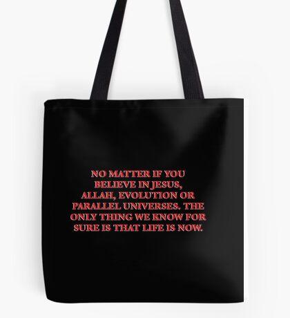 Life is now. — Isak Valtersen Tote Bag