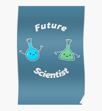 Cool Future Scientist (Science)  Poster