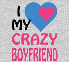 I LOVE MY CRAZY BOYFRIEND Womens Fitted T-Shirt
