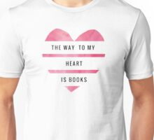the way to my heart v1 Unisex T-Shirt