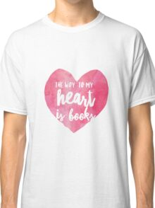 the way to my heart v2 Classic T-Shirt