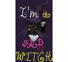 I'm a bad witch kitty Photographic Print