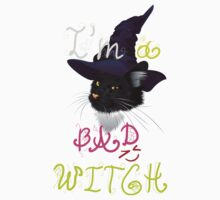 I'm a bad witch kitty Kids Tee
