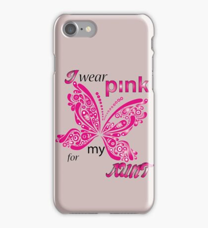 I Wear Pink For My Aunt iPhone Case/Skin