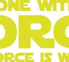 Force Chant Sticker
