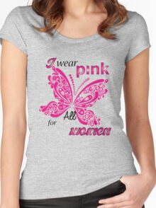 I Wear Pink For All Women Women's Fitted Scoop T-Shirt
