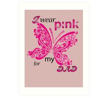 I Wear Pink For My Dad Art Print