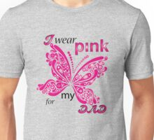 I Wear Pink For My Dad Unisex T-Shirt