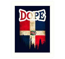 Dominican Dope Art Print