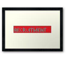 slug recruitment Framed Print
