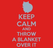 Keep Calm and Throw a Blanket Over It Kids Clothes