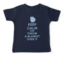 Keep Calm and Throw a Blanket Over It Baby Tee