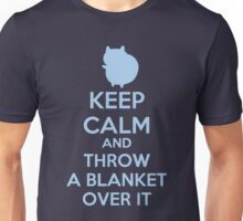 Keep Calm and Throw a Blanket Over It Unisex T-Shirt