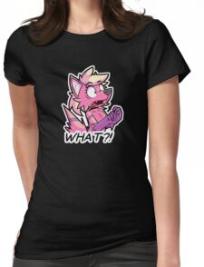 WHAT?! Womens Fitted T-Shirt