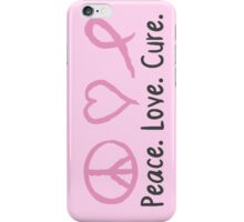 Peace Love Cure iPhone Case/Skin