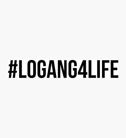 #LOGANG4LIFE - Black Font Photographic Print