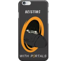 Heisting - Now with portals iPhone Case/Skin