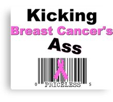 Kicking Breast Cancers A$$ Canvas Print