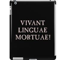 Long Live Dead Languages - Latin iPad Case/Skin