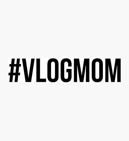#VLOGMOM - Black Font Photographic Print