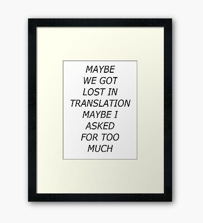 Lost in Translation Framed Print