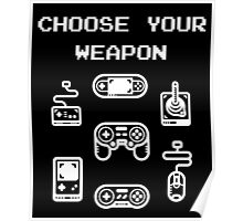 Retro Gaming T-shirt: Choose Your Weapon Classic Controllers Poster