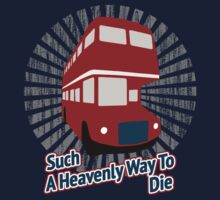 Such A Heavenly Way To Die T-Shirt