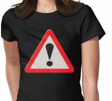 UK Road sign danger ahead exclamation mark Womens Fitted T-Shirt